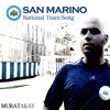 SAN MARINO National Team Song