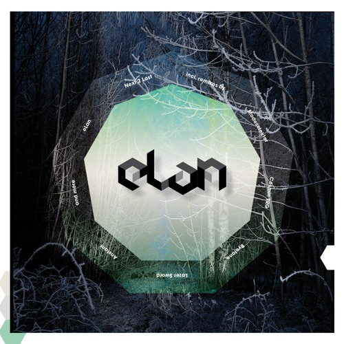 "eLan ""Next 2 Last - Originals"" (MONKEYTOWN017 CD01) OUT OCT21"