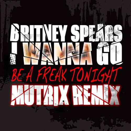 Britney Spears - I Wanna Go (Mutrix Remix)
