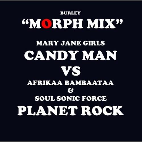 Morphmix (Burley) Mary Jane Girls-Planet Rock