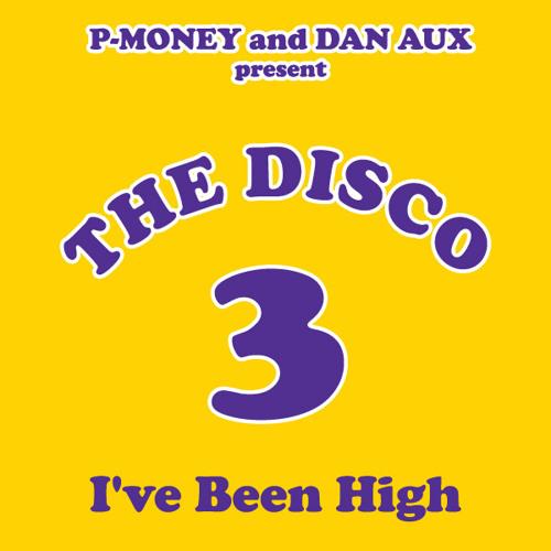 P-Money & Dan Aux - I've Been High