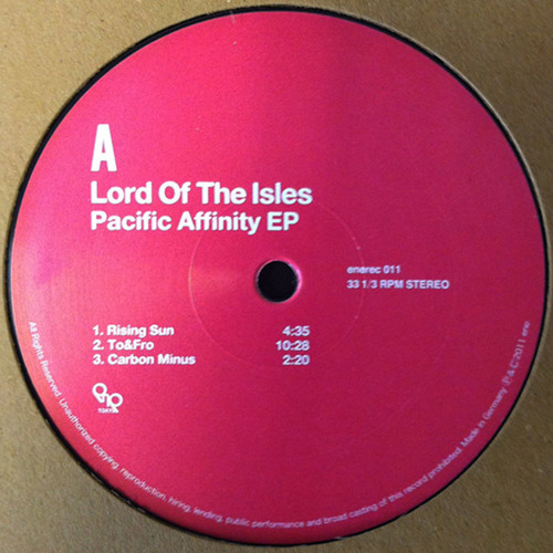 enerec011 Lord of The Isles / Pacific Affinity EP (short ver. for preview)