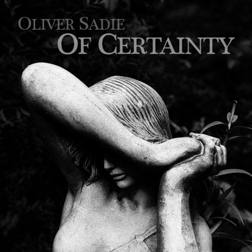 Oliver Sadie — Of Certainty