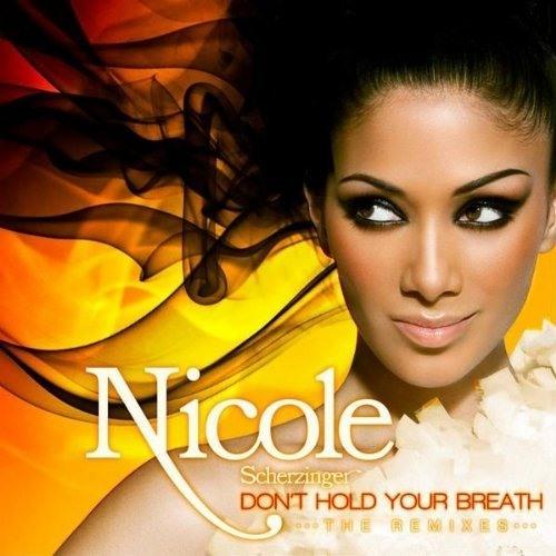 Nicole Scherzinger - Don't Hold Your Breath (Dave Aude Remix)