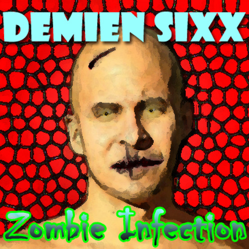 Demien Sixx - Zombie Infection - Halloween '11 Special (2011)