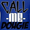 Call Me Dougie (Remix) ft. Hakeem