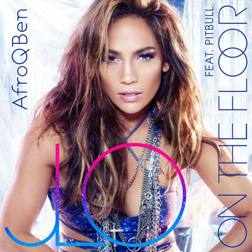 Jennifer Lopez - On The Floor (AfroQBen Remix)
