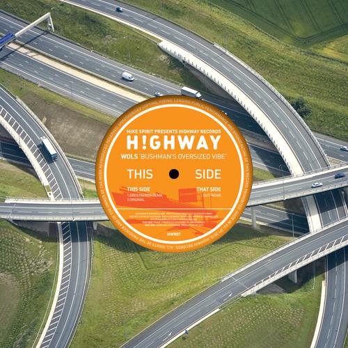 Wols — Bushman's Oversized Vibe (Original Mix) by Highway Records