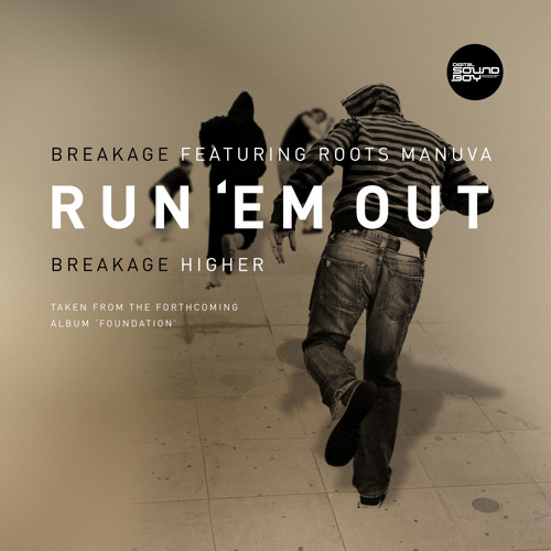 Run 'Em Out feat. Roots Manuva