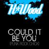 H*Wood - Could It Be You (DJ Katch, Efe u. Tim Crudu Remix)
