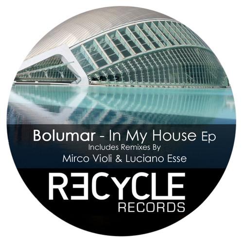 Bolumar - In my House Ep