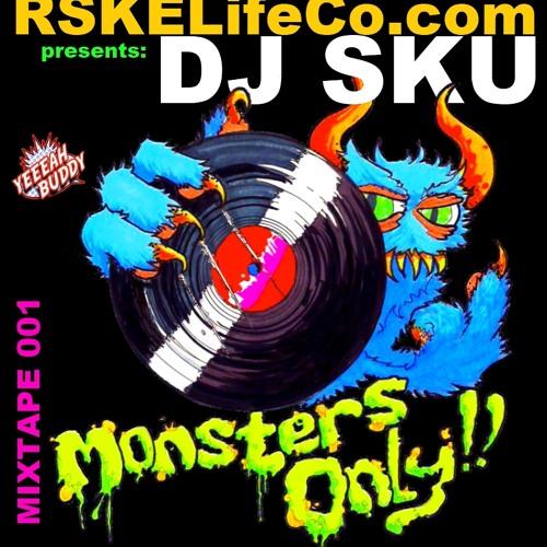 DJ SKU - MONSTERS ONLY 001