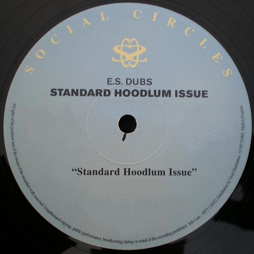 E.S. Dubs - Standard Hoodlum Issue (CJ's Speed Garage Dub) FREE DOWNLOAD !