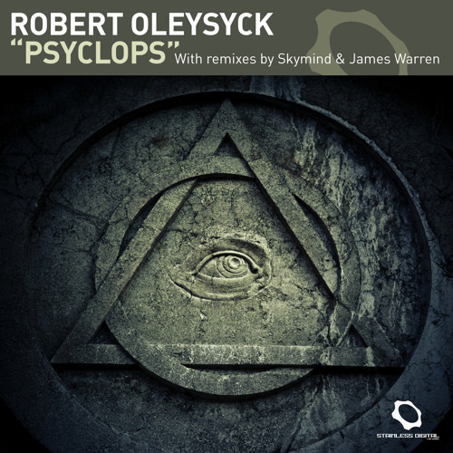 Robert Oleysyck - Psyclops |James Warren Remix