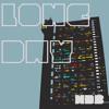 LONG DAY - DJ MDB Ft. MAXI HOUSE