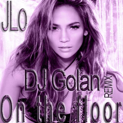 JLO - On The Floor (DJ Golan BootlegMix)