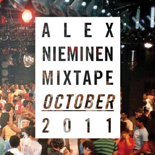 Alex Nieminen Mixtape October 2011