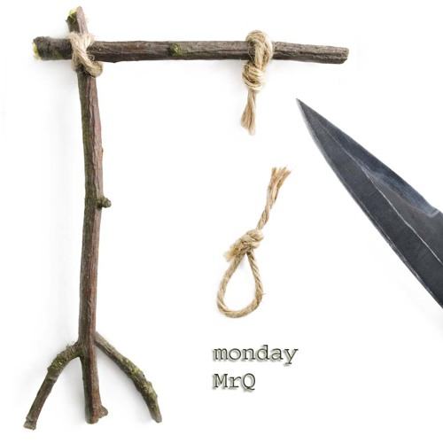 MrQ - Monday