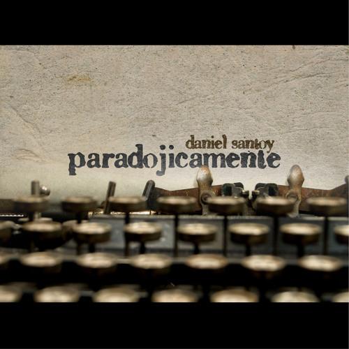 Buscando Un Sueno - Daniel Santoy