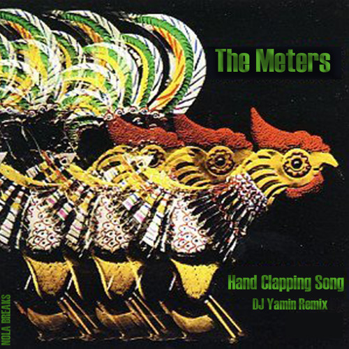 The Meters-Hand Clapping Song (DJ Yamin Remix)