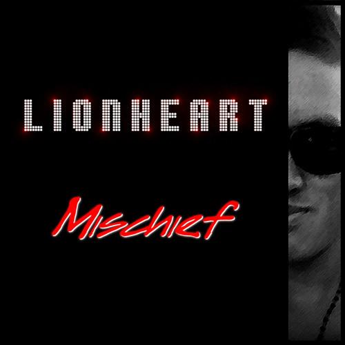 Lionheart - Mischief (Original Mix)