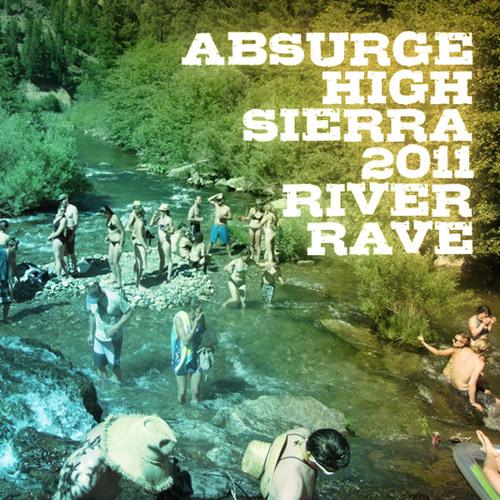absurge - high sierra 2011 river rave