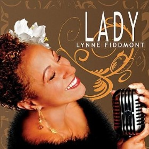 Lynne Fiddmont - All The Way - Lady