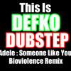 Dubstep Remix : Adele - Someone Like You (Bioviolence)