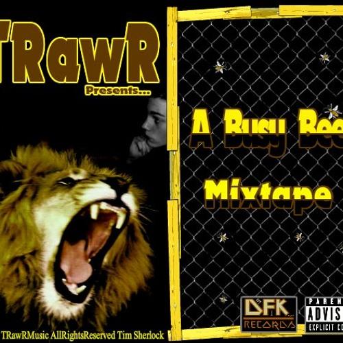 01. TRawR - Tell Yaself Ya Famous [Prod. By TrackBoyJ]