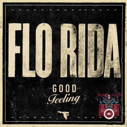 Flo Rida - Good Feeling (Hook N Sling mix) *** PREVIEW ***