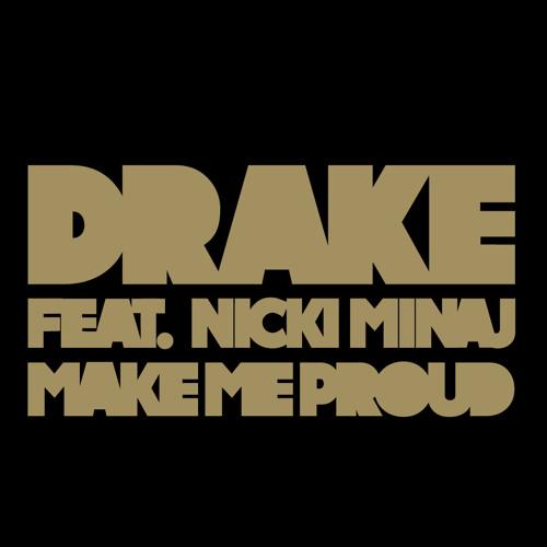 Drake Feat. Nicky Minaj - Make Me Proud