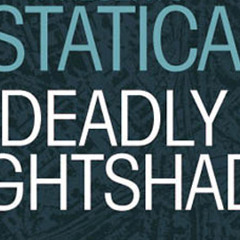 Mike Foyle pres. Statica - Deadly Nightshade (Phynn Remix)