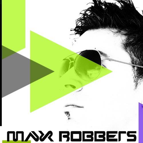 MAX ROBBERS - LIVESET