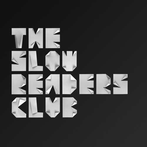 THE SLOW READERS CLUB ALBUM PREVIEW