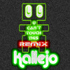 U Can´t Touch This (Kallejo Remix 2011) - copia