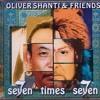 Oliver Shanti & Friends SevenTimes Seven -  Govinda
