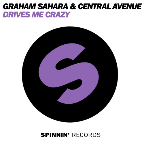 Graham Sahara & Central Avenue - Drives Me Crazy (Club Mix) PREVIEW