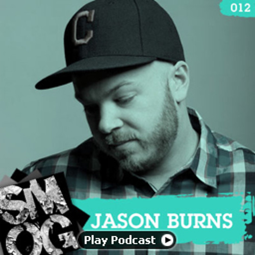 SMOG Podcast 012 - Jason Burns