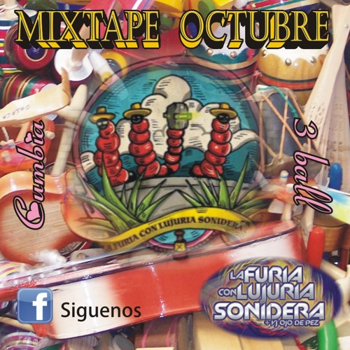 La Furia con Lujuria Sonidera-Mixtape Octubre.Digital Cumbia + 3ball(download link in description)