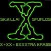 X+xx=exxxtra krass - sk.Killa! & Spurlos