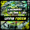 Jus Deelax feat. Luis Gee & Lex - Unna rocca (Original mix) mp3