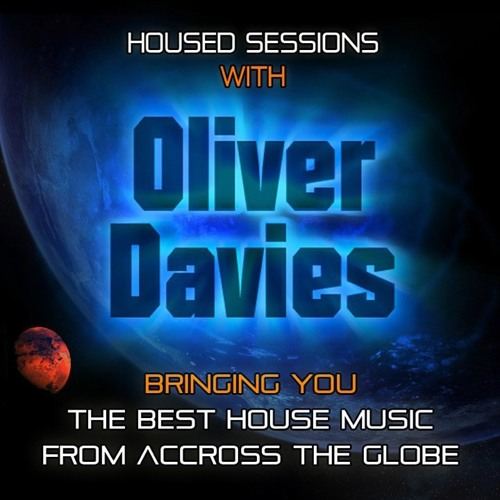 Oliver Davies Brings YOU 'House'd Sessions' Jackin Style