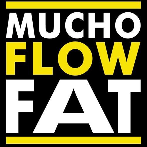Brizynfony - Mucho Flow Fat