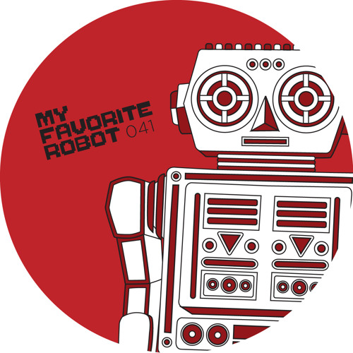 MFR041 - My Favorite Robot - New Addiction - My Favorite Robot Records