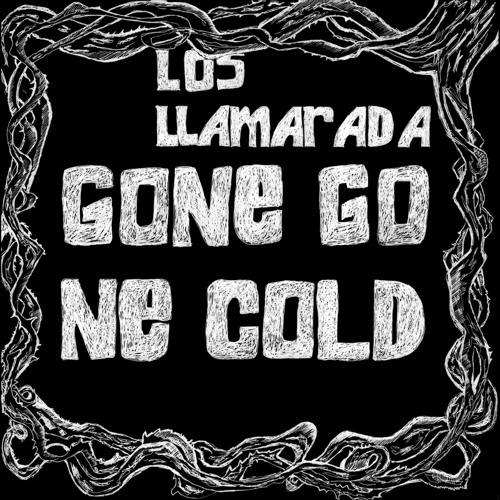 Los Llamarada - Heaven of Glass