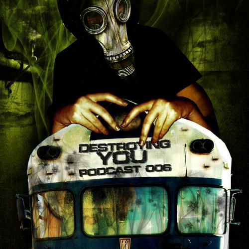 EL GREGO @ DESTROYING YOU PODCAST 006 (14/10/2011)