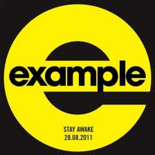 Example - Stay Awake (Dave Reality  Remix)