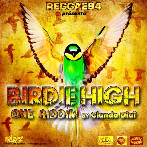 """REGGAE 94""""BIRDIE_HIGH"""" ONE RIDDIM"""