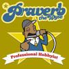 Praverb - Professional Hobbyist (prod. Inphy)