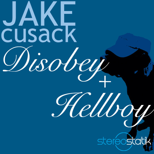 Jake Cusack Hellboy (Out now on Beatport)